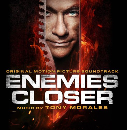 Enemies Closer (2013) Movie Soundtrack