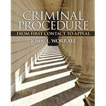 Criminal Procedure: From First Contact to Appeal (5th Edition)