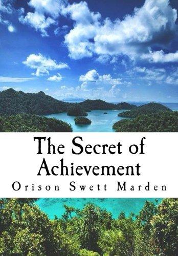 The Secret of Achievement ebook