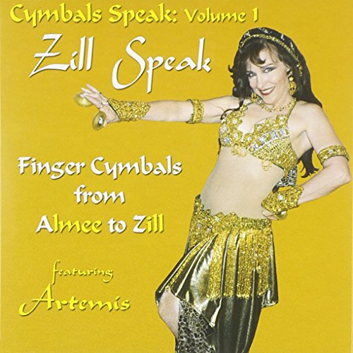 Price comparison product image Zill Speak - How to Play Finger Cymbals from A(lmee) to Z(ills)