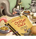 A Crazy Day at the Critter Cafe (Other book format) - Common