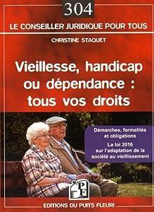 """Afficher """"Vieillesse, handicap ou dépendance : tous vos droits"""""""