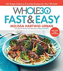 A New York Times bestseller featuring 150 all new, Whole30-compliant recipes—all fast and easy to prepare Millions of people have transformed their lives with Whole30, yet co-creator Melissa Hartwig wants to make it even easier to achi...