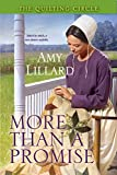 More Than A Promise (A Quilting Circle Novella Book 2) - Kindle edition by Lillard, Amy. Religion & Spirituality Kindle eBooks @ Amazon.com.