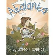 Atalanta: Book 4- Early Myths: Kids Books on Greek Myth (Volume 4)
