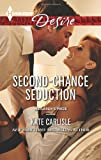 Second-Chance Seduction, Kate Carlisle, 0373732864