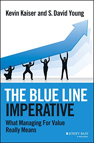 The Blue Line Imperative: What Managing for Value Really Means (Best Blues Bass Lines)