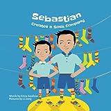 Sebastian Creates a Sock Company (Entrepreneur Kid)