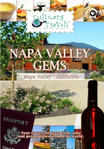 Culinary Travels Napa Valley Gems-Cakebread Cellars, Cuvaison, Franciscan Oakville Estate ()