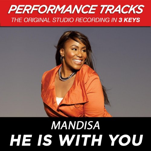 He Is With You (Performance Tr...