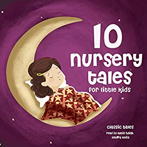 Ten Nursery Tales For Little Kids Hörbuch