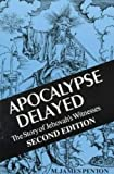 Apocalypse Delayed: The Story of Jehovah's