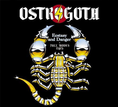 Ostrogoth - Ecstasy And Danger / Full Moon