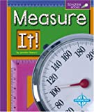 Measure It!, Jennifer Waters, 0756502373