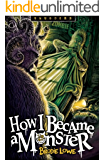 How I Became a Monster (Shudders Book 2)