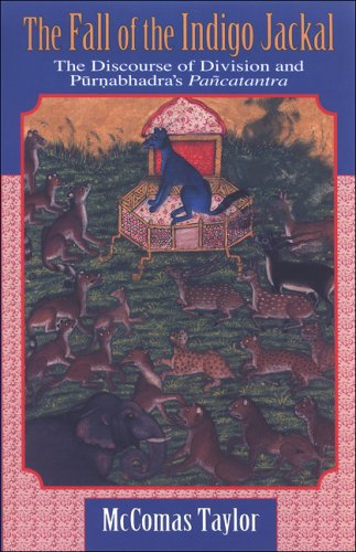 The Fall of the Indigo Jackal: The Discourse of Division and Purnabhandra's Pancatantra