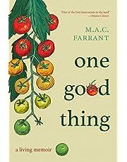 One Good Thing: A Living Memoir