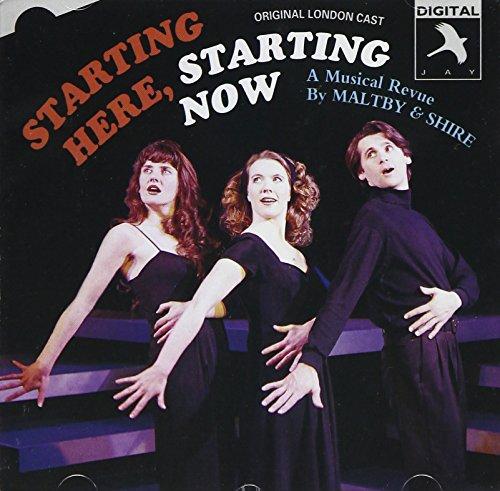 Starting Here, Starting Now (1993 Original London Cast)