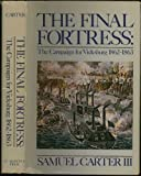The Final Fortress, Samuel Carter, 031283926X