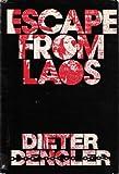 Escape from Laos, Dieter Dengler, 0891410767