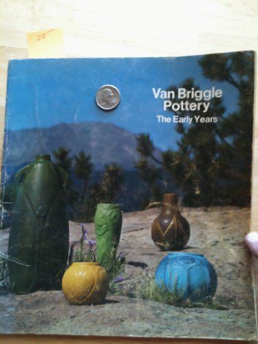 Van Briggle Pottery: The Early Years