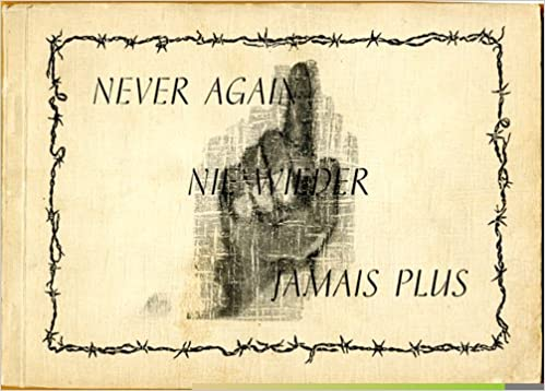 Hasil gambar untuk never again nie wieder