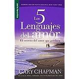Los 5 lenguajes del amor / The Five love languages: El secreto del amor que perdura / The Secret of Love That...