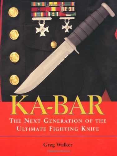 KA-BAR: The Next Generation Of The Ultimate Fighting Knife