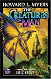 The Creatures of Man, Howard Myers, 074349900X