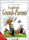 Le guide des grands-parents en BD par Grenon