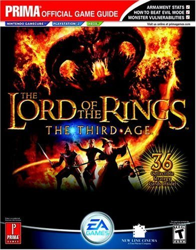 The Lord of the Rings: The Third Age (Prima Official Game Guide) Paperback November 9, 2004