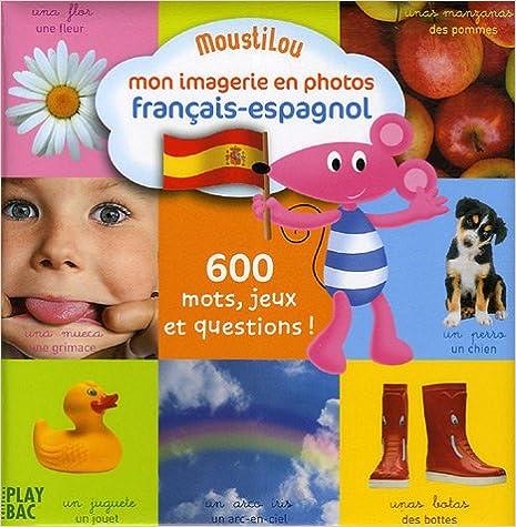 Mon imagerie en photos français-espagnol epub, pdf