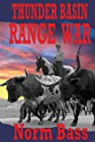 Thunder Basin Range War, Norm Bass, 1492269077