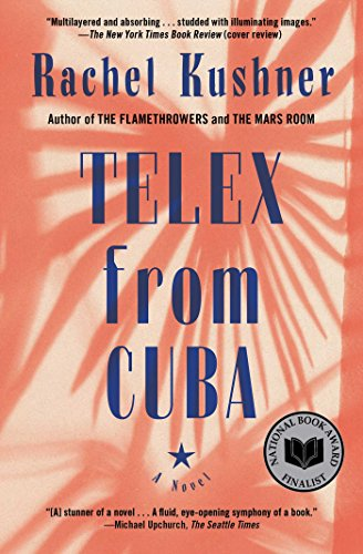 Telex from cuba a novel kindle edition by rachel kushner telex from cuba a novel by kushner rachel fandeluxe Images