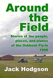 Around the Field Volume 0