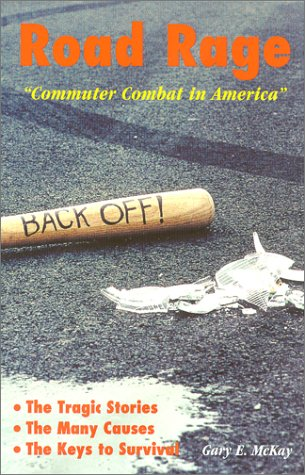 Road Rage, Commuter Combat in America (First)