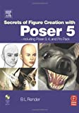 img - for Secrets of Figure Creation with Poser 5 book / textbook / text book