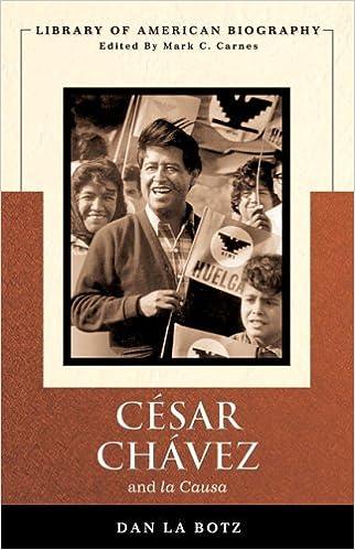 Image result for Cesar Chavez and La Causa by dan la botz