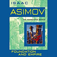 Foundation and Empire Audiobook by Isaac Asimov Narrated by Scott Brick