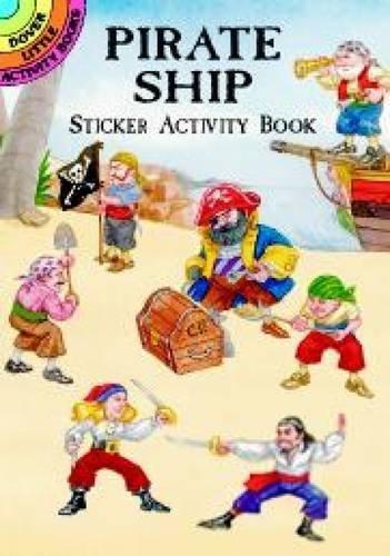 Pirate Ship Sticker Activity Book (Dover Little Activity Books Stickers) by Steven James Petruccio (2000-09-08)