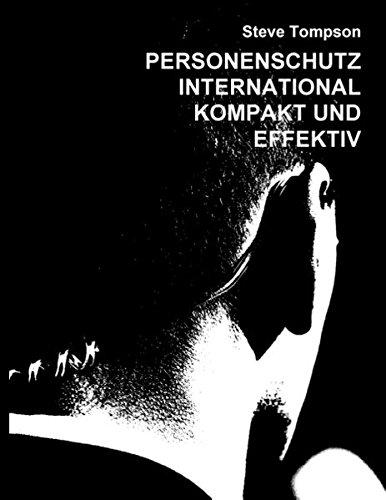 personenschutz-international-kompakt-und-effektiv