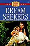 Dream Seekers: Roger William's Stand for Freedom (The American Adventure Series #3)