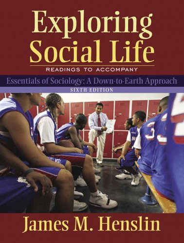 Exploring Social Life: Readings to Accompany Essentials of Sociology (6th Edition)
