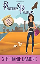 Pedicures & Prejudice: Beauty Secrets Mystery Book 4