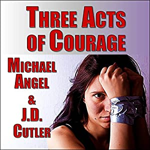 Three Acts of Courage Audiobook