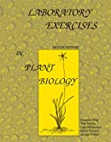 Laboratory Exercises in Plant Biology, Wise, Dwayne A. and French, James C., 0757523110