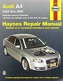 Audi A4: 2002 thru 2008 (Haynes Repair Manual)