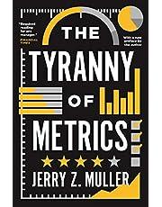 The Tyranny of Metrics