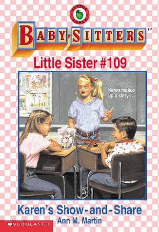 Karen's Show and Share (Baby-sitters Little Sister)