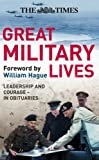 Great Military Lives, William Hague and Times Books Staff, 0007276702